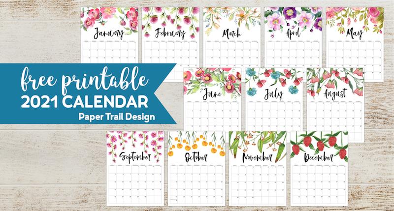 Free Printable 2021 Floral Calendar - Paper Trail Design