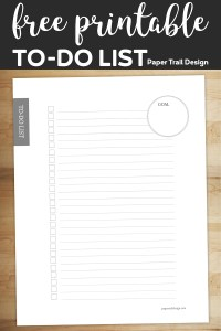 To-do checklist with an area to write your goal on wood background with text overlay- free printable to-do list