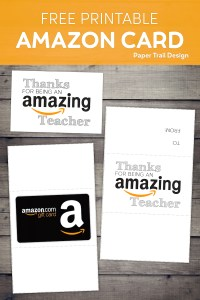 """Amazon gift card with printable wrap around gift card holder that says """"Thanks for being an Amazing teacher"""" with text overlay- free printable Amazon card"""