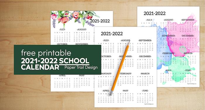 2021-2022 School Year Calendar Free Printable   Paper ...