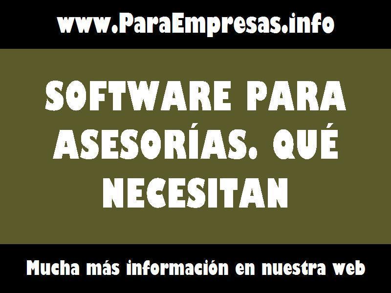 software para asesorias que necesitan