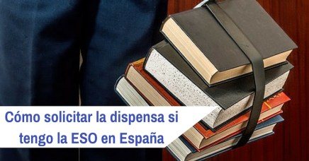 dispensa si tengo la ESO en España