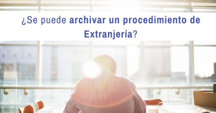 archivar un procedimiento de extranjería