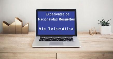 Expedientes nacionalidad resueltos por vía telemática