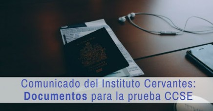 Comunicado del Instituto Cervantes: Documentos para la prueba CCSE