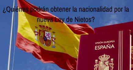 ¿Quiénes podrán obtener la nacionalidad por la nueva Ley de Nietos?