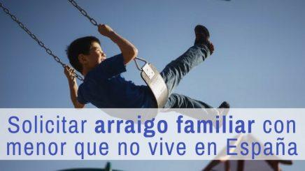 arraigo familiar por ser padre de hijo español que no reside en España