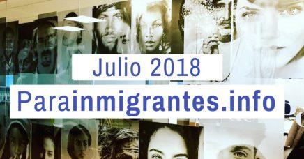 Noticias destacadas de Parainmigrantes. Julio 2018