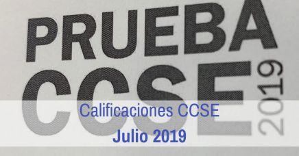 Calificaciones Examen CCSE Julio 2019