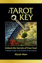 The Tarot Key by Aliyah Marr