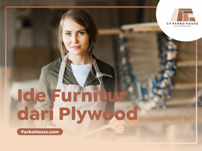 Ide Furnitur dari Plywood