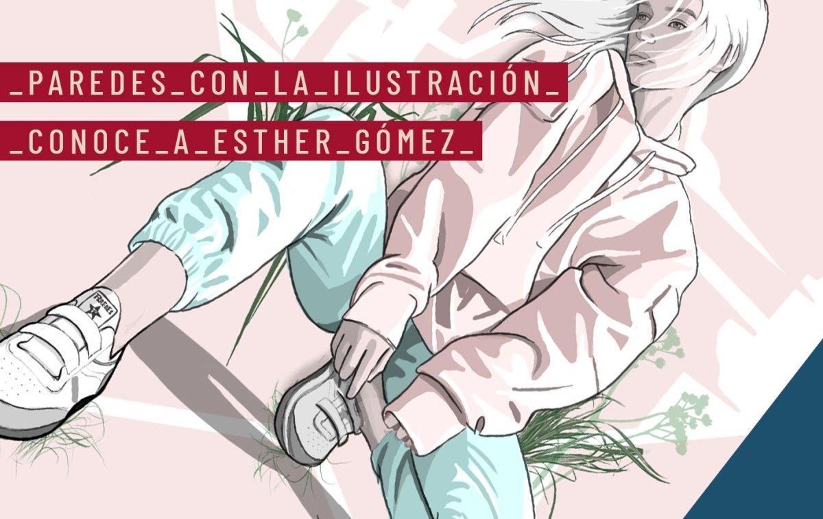 Paredes con la Ilustración española: Conoce a Esther Gómez