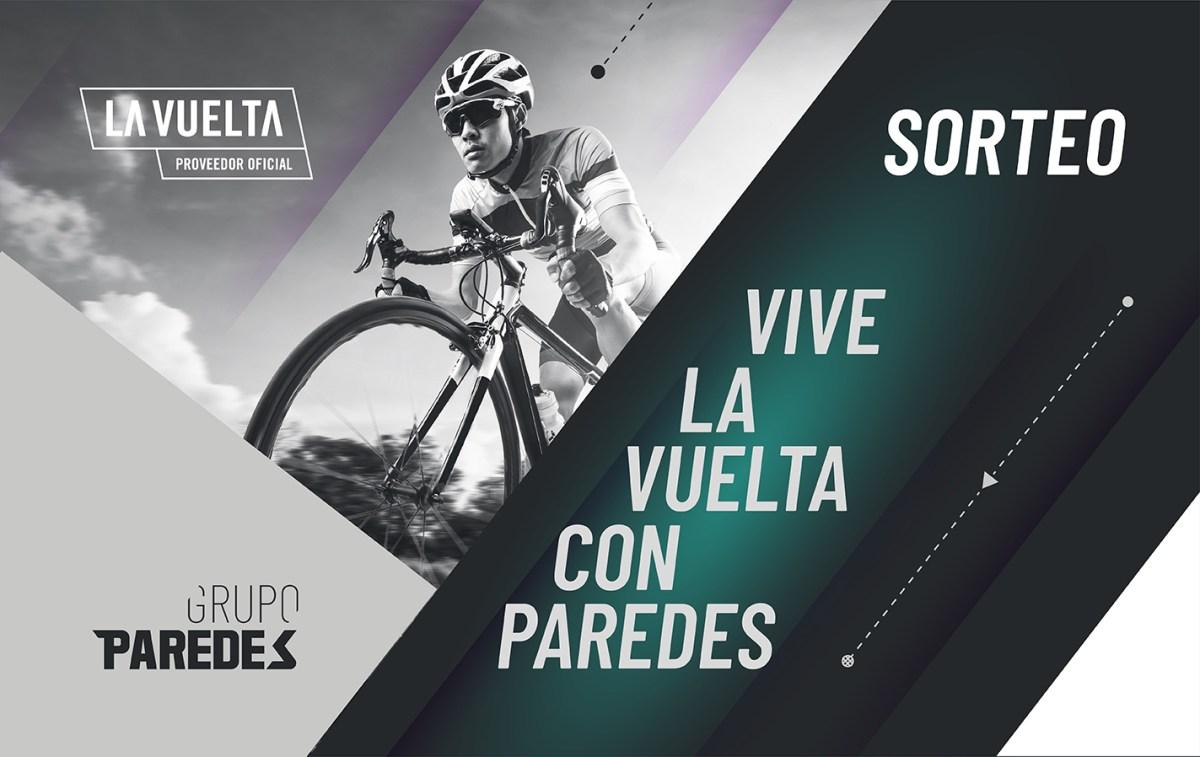 ¡SORTEO! Vive La Vuelta con Paredes