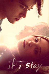 """Poster for the movie """"If I Stay"""""""