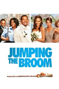 """Poster for the movie """"Jumping the Broom"""""""