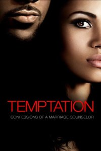 """Poster for the movie """"Temptation: Confessions of a Marriage Counselor"""""""