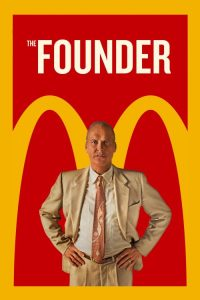 """Poster for the movie """"The Founder"""""""