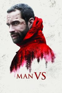 """Poster for the movie """"Man Vs."""""""