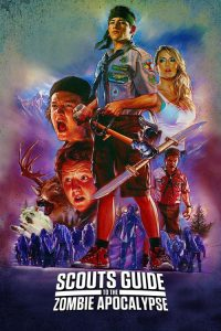 "Poster for the movie ""Scouts Guide to the Zombie Apocalypse"""