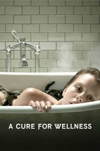 "Poster for the movie ""A Cure for Wellness"""