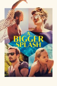 "Poster for the movie ""A Bigger Splash"""