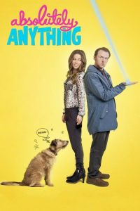 "Poster for the movie ""Absolutely Anything"""