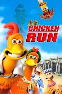 "Poster for the movie ""Chicken Run"""