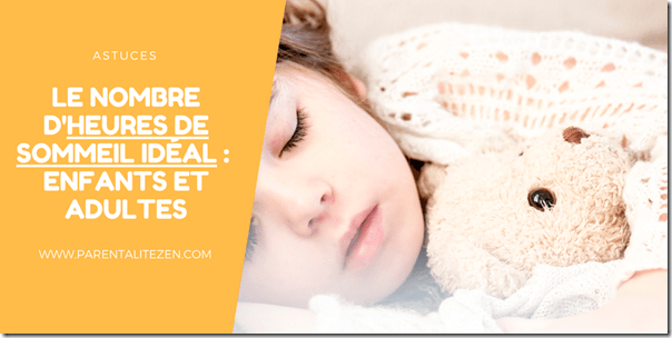 Le nombre d'heures de sommeil idéal