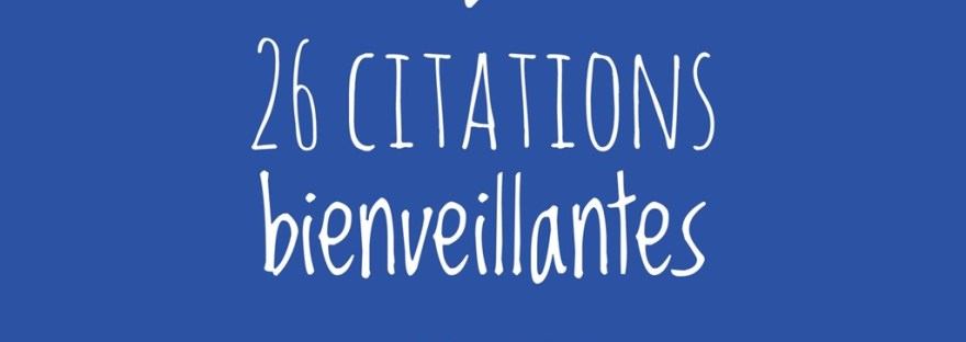 Citations bienveillantes