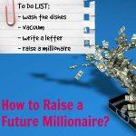 How to Raise a Future Millionaire