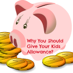 Why You Should Give Your Kids Allowance?