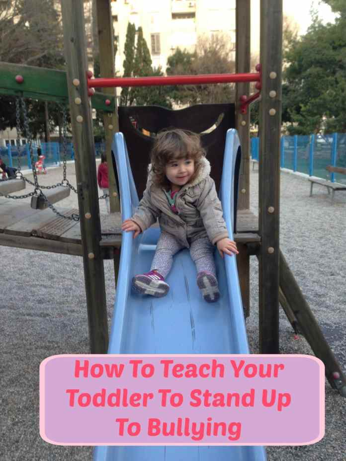 How To Teach Your Toddler To Stand Up To Bullying