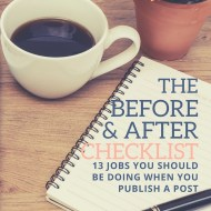 Download our 'Before & After' Post Checklist