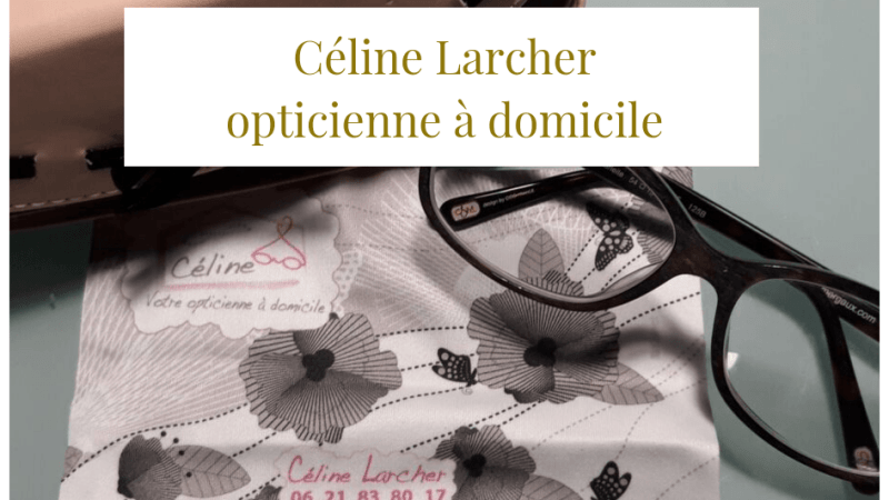 Céline Larcher, opticienne à domicile
