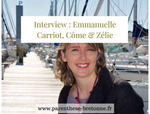 Interview : Emmanuelle Carriot, Côme & Zélie