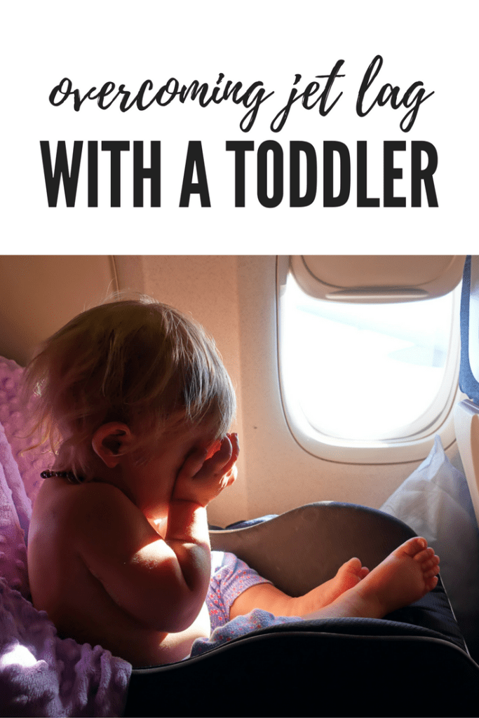 Parenthood and Passports - Jetlag with a baby a toddler