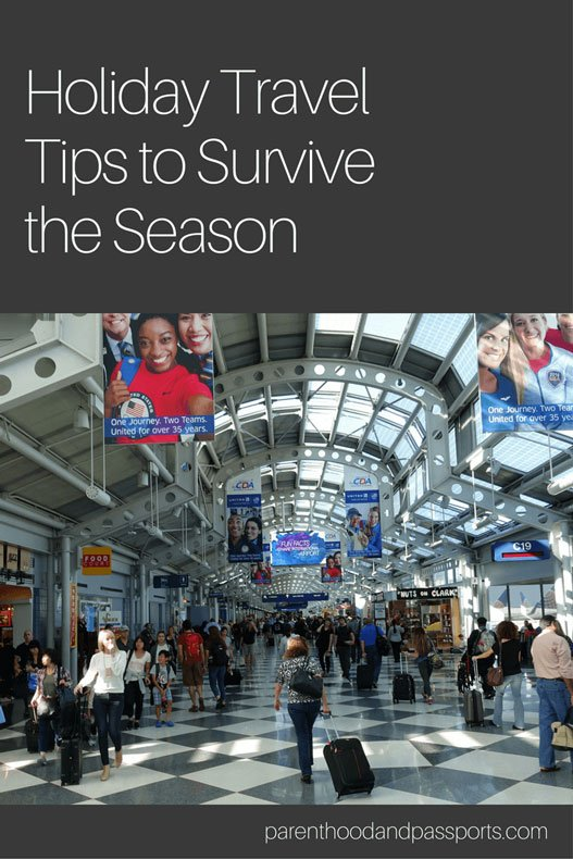 Parenthood and Passports - Holiday Travel Tips