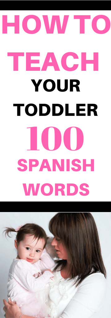 Teach Your Toddler Spanish