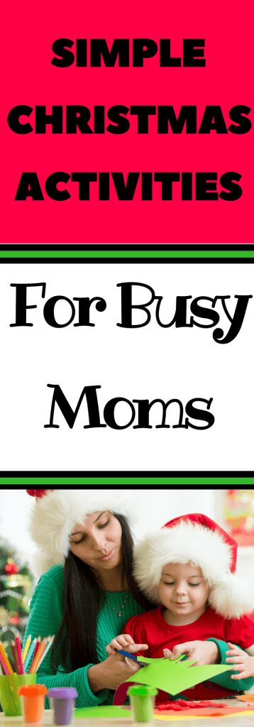 Are you looking for some simple Christmas activities to do with your child? If you are a busy mom then these simple Christmas crafts will be a perfect way to create memories with your child!