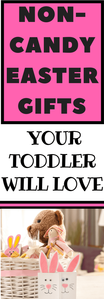 Non-Candy Easter Gifts Your Toddler Will Love