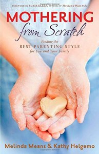 Mothering From Scratch - Parenting Like Hannah