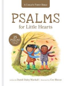 Psalms for Little Ones - Parenting Like Hannah