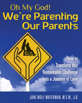 Parenting Our Parents Book