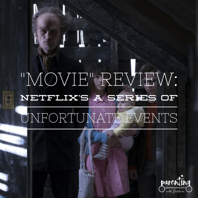 """Movie"" Review: A Series of Unfortunate Events"