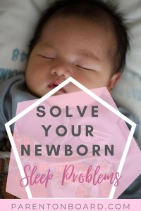 Newborn Sleep Problems and Solutions Pin