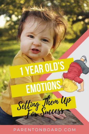 1 Year Old Behavior - The Start of Big Emotions Pin