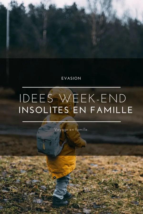 week-end insolite en famille