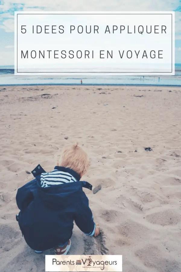 5 idées pour appliquer montessori en voyage