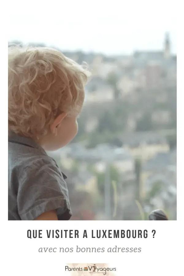 Que visiter à luxembourg avec des enfants ?