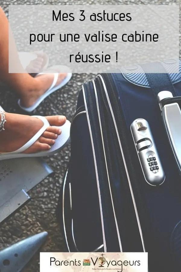 mes 3 astuces pour un bagage cabine réussi - voyage en famille